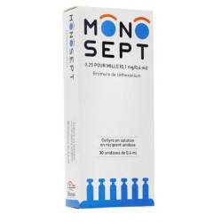 Monosept 0,25 pour mille collyre 30 unidoses