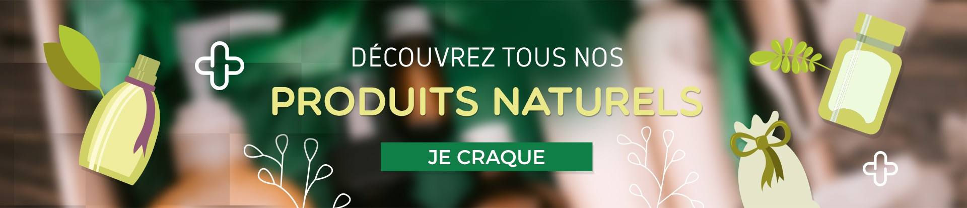 Découvrez nos produits naturels